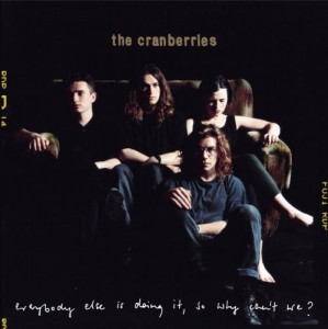 Płyta winylowa - The Cranberries - Everybody Else Is Doing It So LP