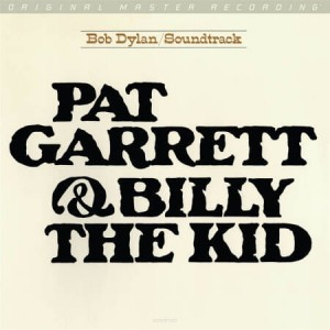 Płyta winylowa - Soundtrack - Bob Dylan - Pat Garrett & Billy the Kid 180g LP (Mobile Fidelity Sound Lab)